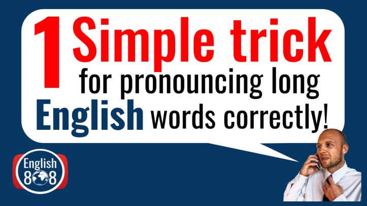 long words pronunciation