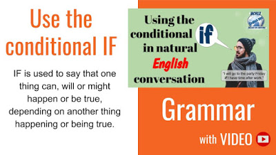 Learn to use the conditional IF in natural English